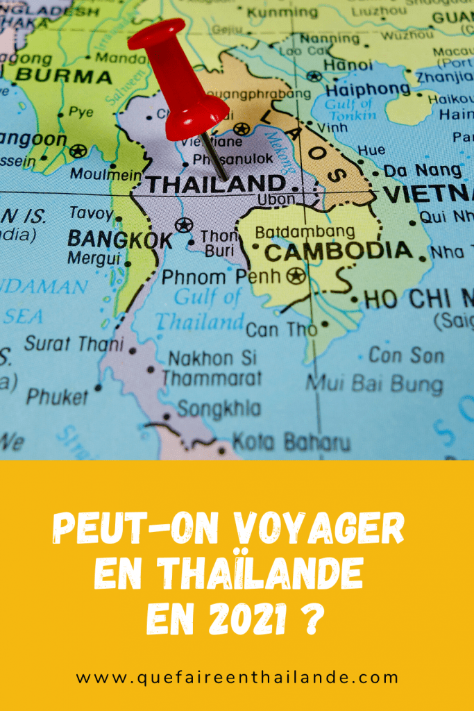 Peut-on voyager en Thaïlande en 2021 - que faire en thailande